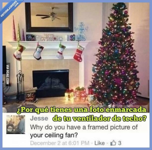 foto por que tienes una foto enmarcada de tu ventilador de techo