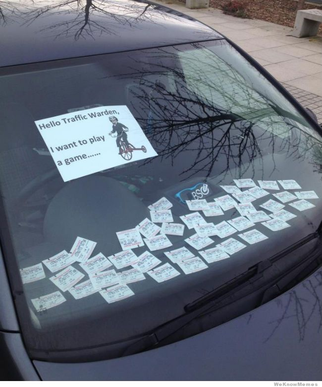 hello traffic warden i want to play a game saw