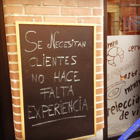 """Cartel """"Se necesitan clientes, no hace falta experiencia"""""""
