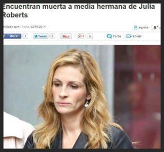 Encuentra muerta a media hermana de Julia Roberts