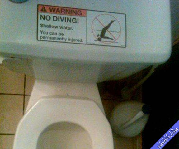 Prohibido bucear en el water