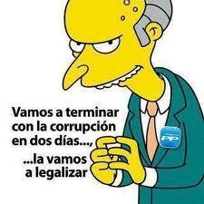 PP - Mr. Burns - Vamos a terminar con la corrupcion en dos dias - la vamos a legalizar
