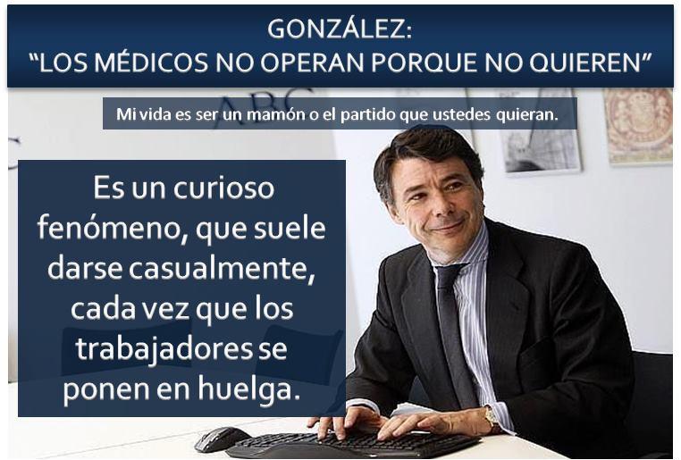 Ignacio González: Los médicos no operan porque no quieren