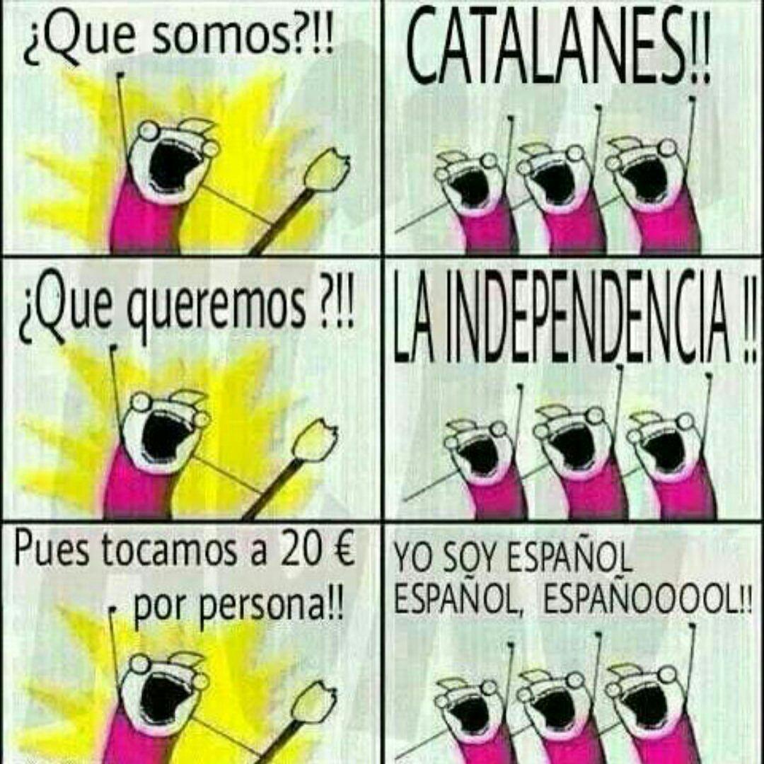 ¿Qué somos? ¡Catalanes! ¿Y qué queremos?