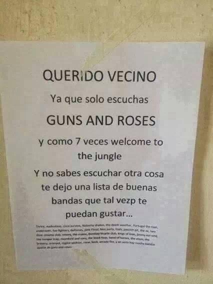 querido vecino ya se que solo escuchas guns and roses
