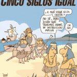 5 siglos desde la llegada de Colón a América, y no hemos cambiado nada