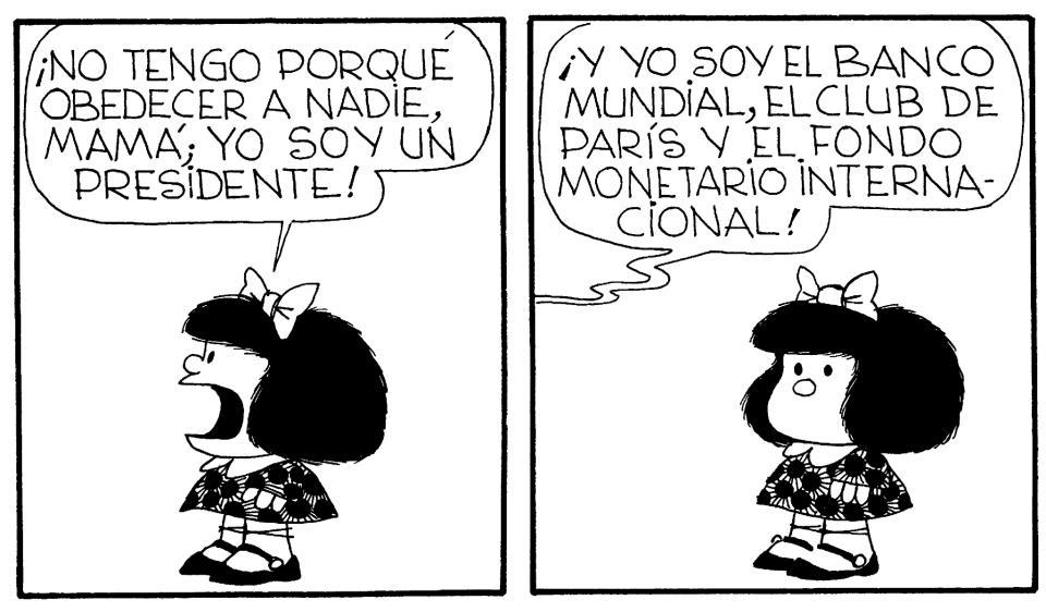 viñeta mafalda no tengo porque obedecer a nadie, mamá, yo soy un presidente
