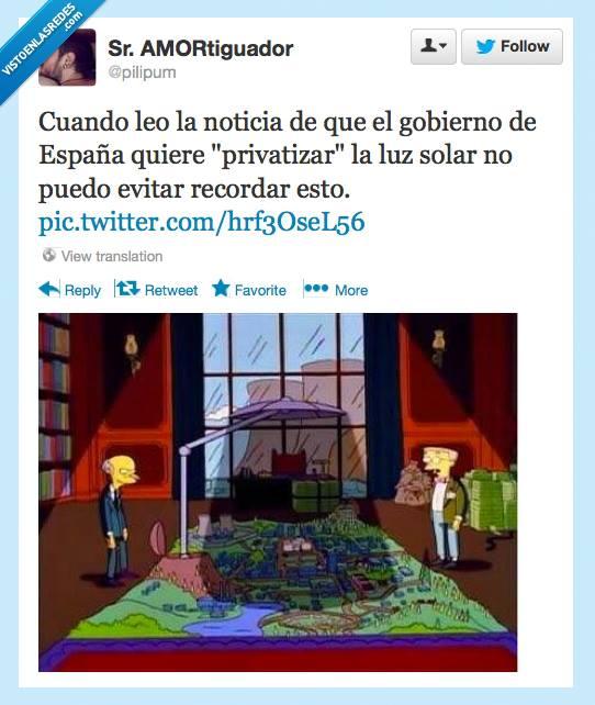 twitter cuando leo la noticia de que el gobierno de españa quiere privatizar la luz solar no puedo evitar recordar esto los simpson burns