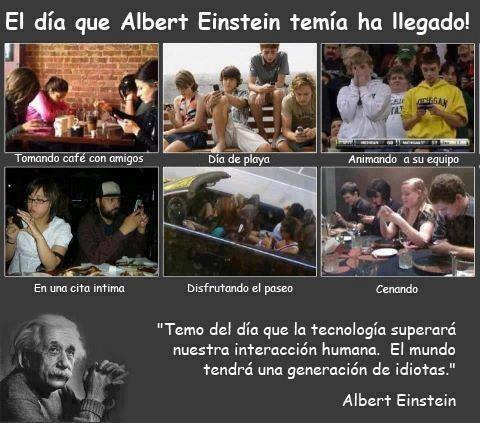 el dia que albert einstein temía ha llegado - la tecnologia superara nuestra itneraccion