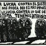 La lucha contra el sistema que nos rodea no es más importante que la lucha contra lo que del sistema tenemos interiorizado