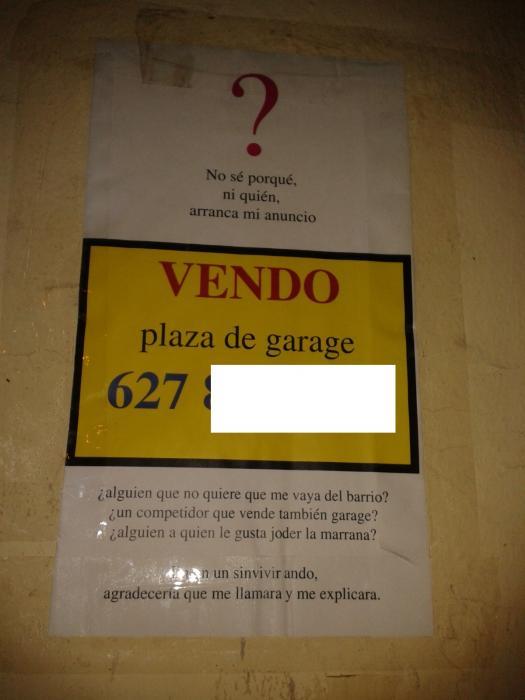 cartel vendo plaza de garaje no se porque ni quien arranca mi anuncio