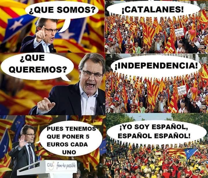 que somos catalanes que queremos independencia poner 5 euros cada uno yo soy español