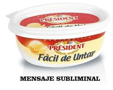 queso president facil de untar mensaje subliminal