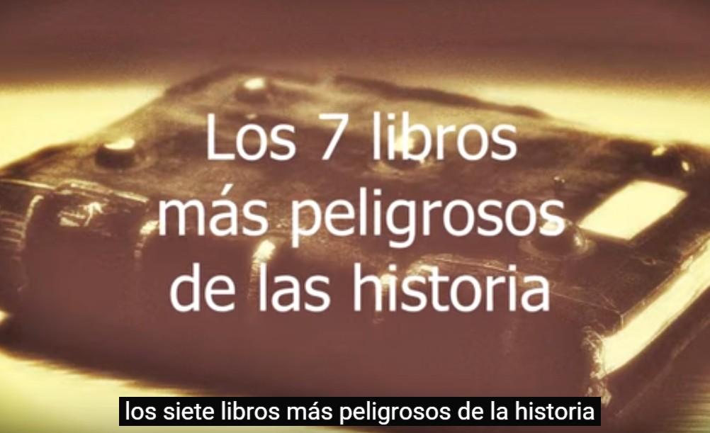 los 7 libros mas peligrosos de la historia