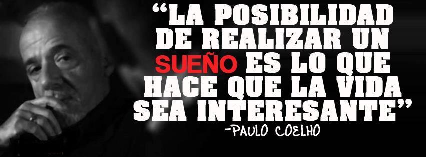 la posibilidad de realizar un sueño es lo que hace que la vida sea interesante