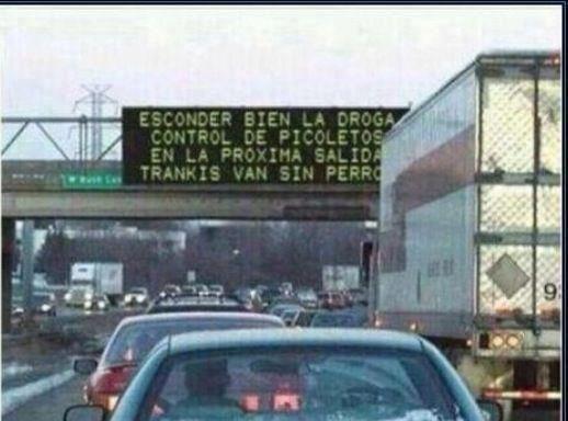 panel informativo autopistas esconder bien la droga control de picoletos