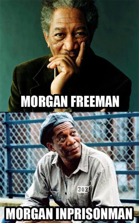 Morgan Freeman / Morgan Inprisonman