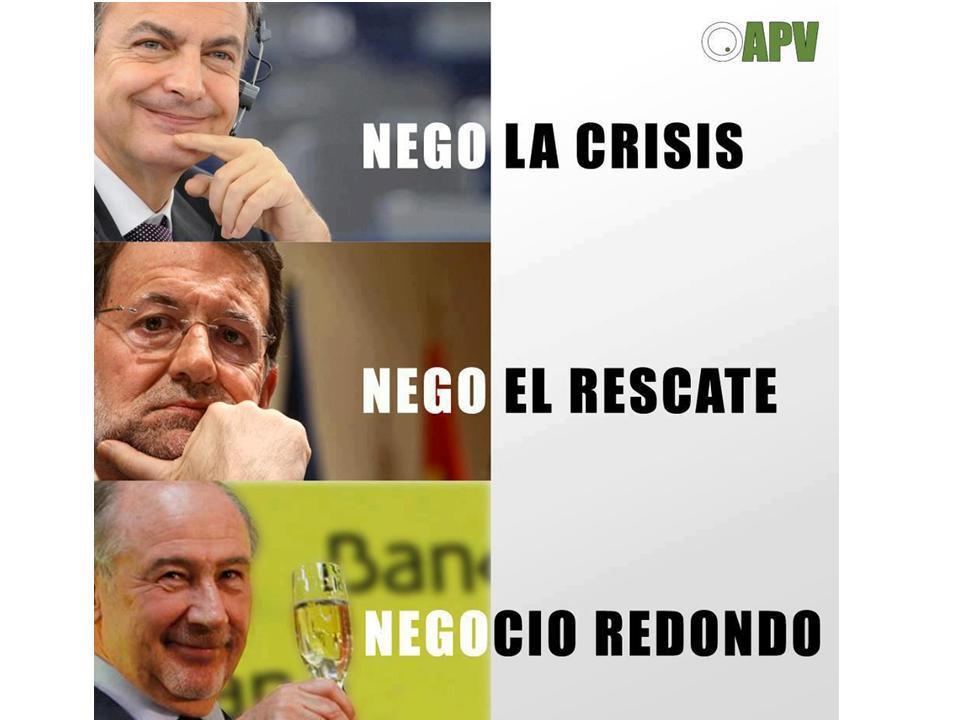 Uno negó la crisis, otro negó el rescate y el otro negocio redondo