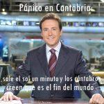 ¡Pánico en Cantabria! Sale el sol un minuto y los cántabros creen que es el fin del mundo