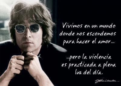 Vivimos en un mundo donde nos escondemos para hacer el amor, pero la violencia es practicada a plena luz del día