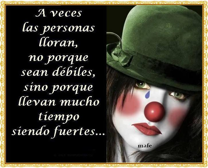 A veces las personas lloran no porque sean débiles, sino porque llevan mucho tiempo siendo fuertes