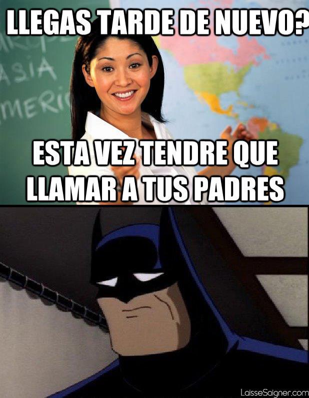 Batman llega tarde a clase