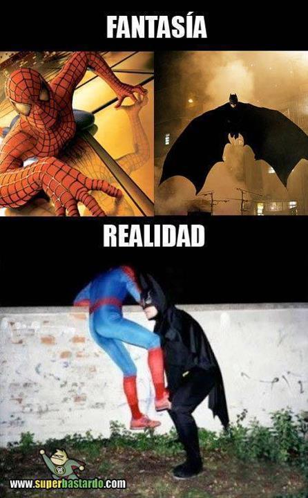 Batman y Spiderman - Fantasía y realidad