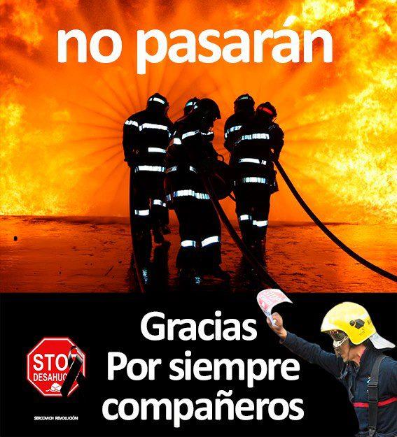 bomberos-no-pasaran-gracias-por-siempre-companeros-stop-desahucios
