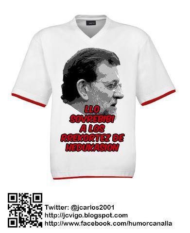 Camiseta 'Llo sovrebibi a losh rrecortesh de edukasion