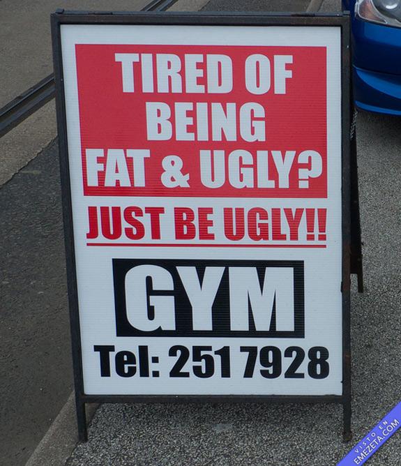 ¿Cansado de ser gordo y feo? ¡Sea sólo feo!
