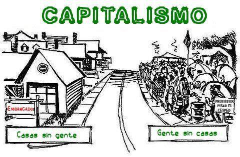 Capitalismo - Casas sin gente, gente sin casas