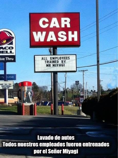 Lavado de coches. Todos los empleados han sido entrenados por el Sr. Miyagi