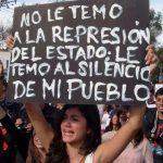 No le temo a la represion del estado – Le temo al silencio de mi pueblo