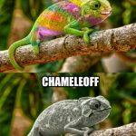 Chameleon / Chameleoff