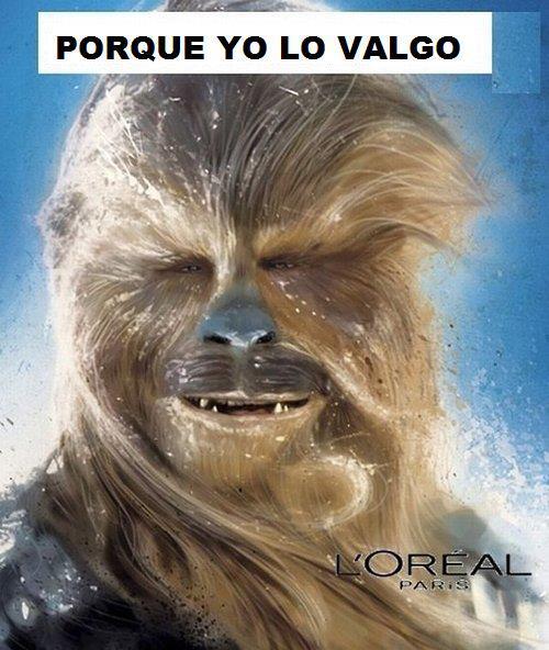 Chewbacca - Porque yo lo valgo