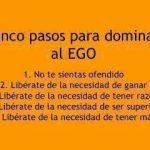 Cinco pasos para dominar al Ego