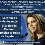 El aumento de sueldo de Rajoy también es culpa de Zapatero