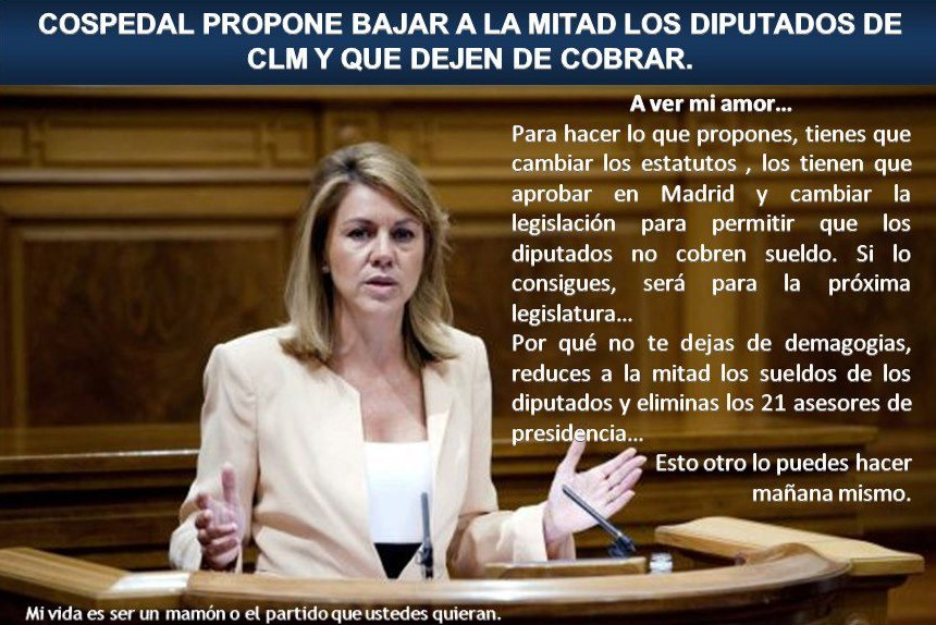 Cospedal propone bajar a la mitad y que dejen de cobrar los diputados de Castilla La Mancha