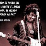 Cuando el poder del amor supere el amor al poder, el mundo conocera la paz (Jimi Hendrix) (2)