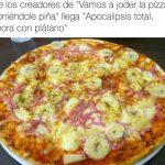 """De los creadores de """"Vamos a jo*er la pizza añadiendole piña"""" llega """"Apocalipsis total, ahora con plátano"""""""
