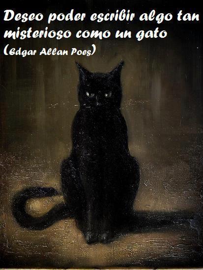 Deseo poder escribir algo tan misterioso como un gato (Edgar Alan Poe)