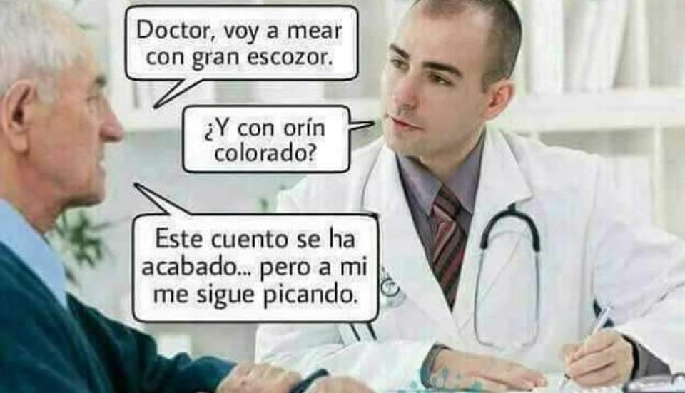Doctor, voy a mear con gran escozor...