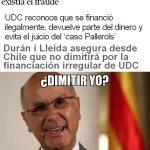 Durán i Lleida – ¿Dimitir yo?