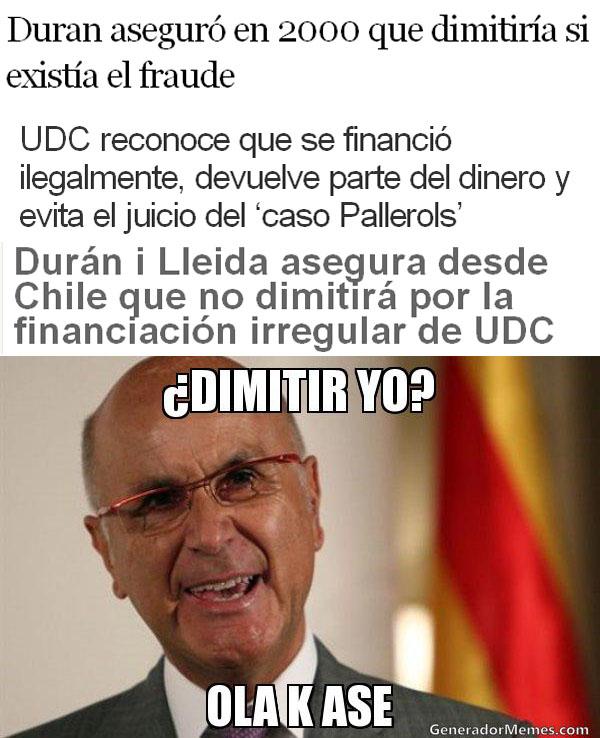 Durán i Lleida - ¿Dimitir yo?
