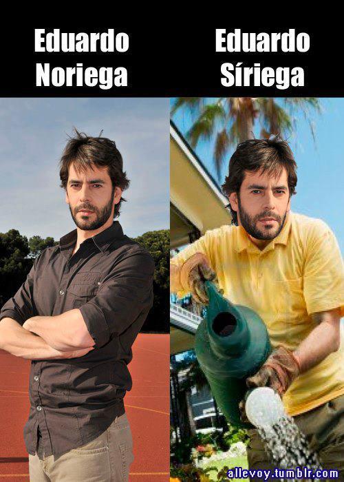 Eduardo Noriega / Eduardo síriega