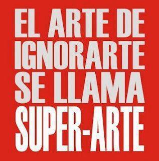 El arte de ignorarte se llama super-arte