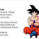Sé inteligente. Sé como Goku