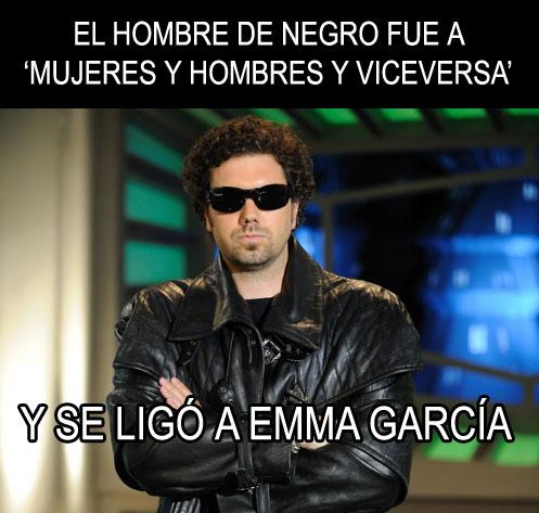 El Hombre de Negro fue a 'Mujeres y Hombres y Viceversa' y se ligó a Emma García