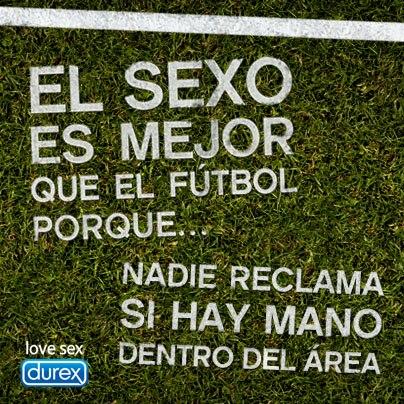 El sexo es mejor que el fútbol porque nadie reclama si hay mano dentro del área