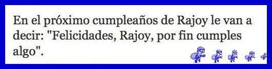 El cumpleaños de Rajoy